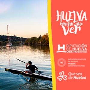 Diputación Turismo Huelva tiene mucho que ver - piragua